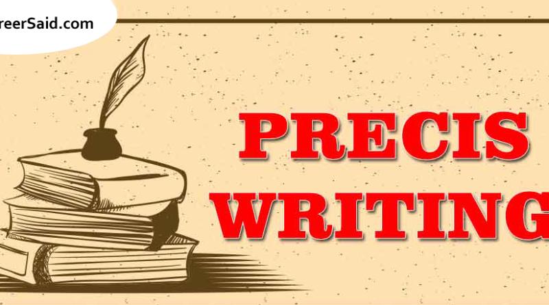 Tips & Tricks to Ace your Precis Writing